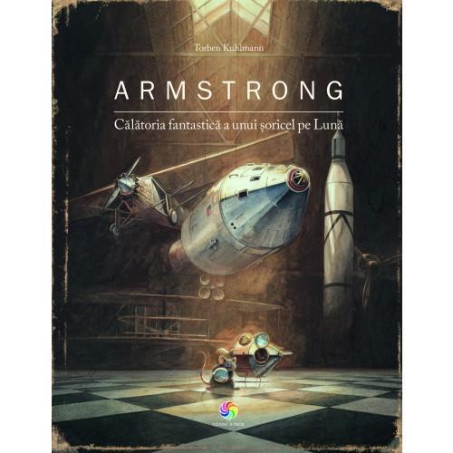 Armstrong. Calatoria fantastica a unui soricel pe Luna imagine
