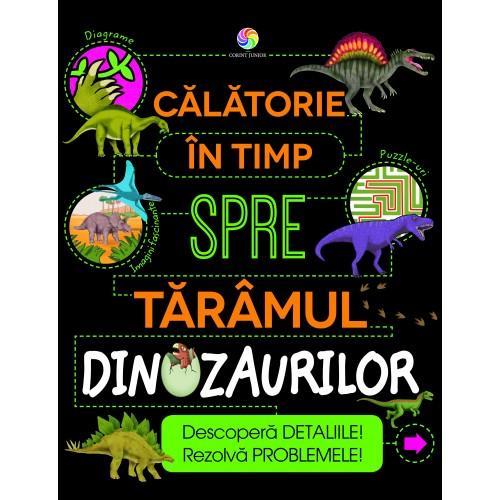 Calatorie in timp spre taramul dinozaurilor imagine