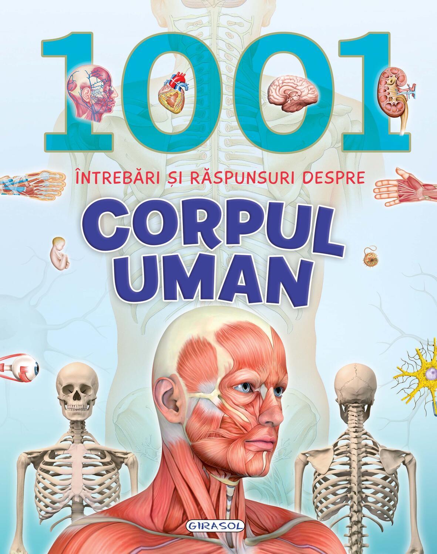 1001 intrebari si raspunsuri despre corpul uman imagine