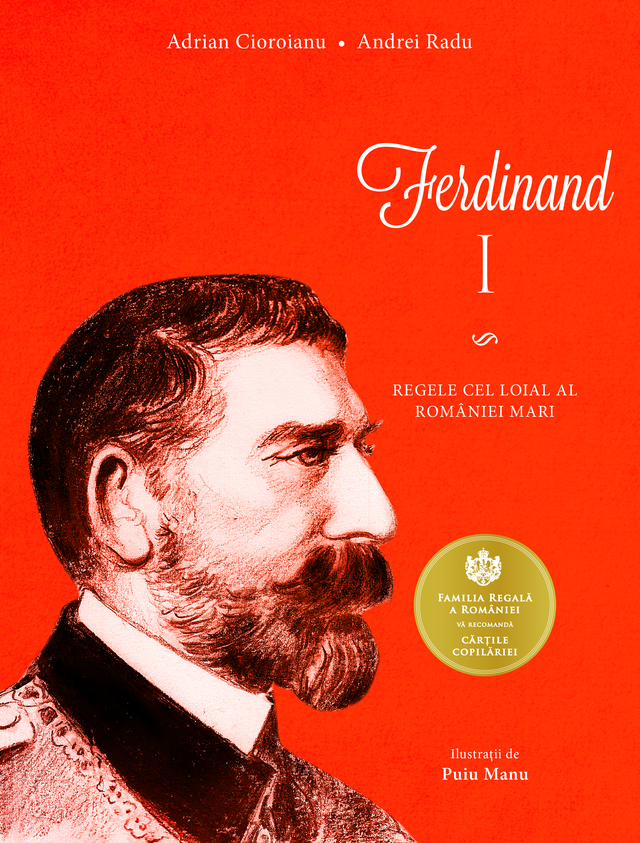 Ferdinand i. regele cel loial al romaniei mari imagine
